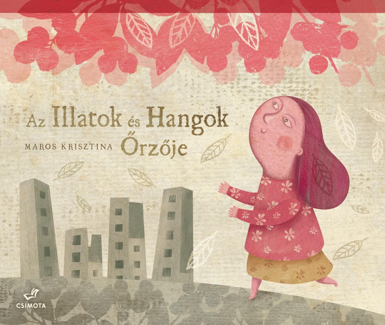 az_illatok_es_hangok_orzoje_borito